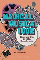Magical Musical Tour: Rock and Pop in Film Soundtracks(English, Paperback, Kevin J. Donnelly)