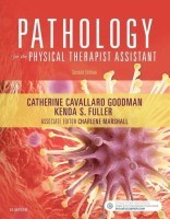Pathology for the Physical Therapist Assistant(English, Paperback, Goodman Catherine C.)