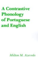 A Contrastive Phonology of Portuguese and English(English, Paperback, Azevedo Milton M.)