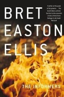 The Informers(English, Paperback, Ellis Bret Easton)