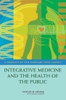 Integrative Medicine and the Health of the Public(English, Paperback, Institute of Medicine)