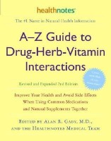 A-Z Guide To Drug-Herb-Vitamin Interactions(English, Paperback, Gaby Alan R.)