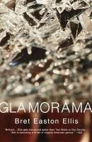 Glamorama(English, Paperback, Ellis Bret Easton)