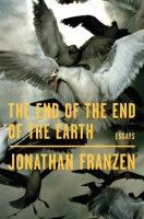 The End of the End of the Earth(English, Hardcover, Franzen Jonathan)