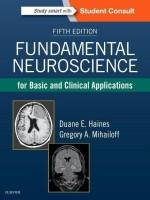 Fundamental Neuroscience for Basic and Clinical Applications(English, Hardcover, PhD, FAAAS, FAAA Professor Haines Duane E.)