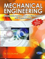 Mechanical Engineering (with Experiments)(English, Paperback, Kumar D. S.)