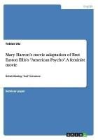 Mary Harron's movie adaptation of Bret Easton Ellis's