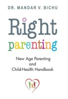New Age Parenting and Child Health Handbook - New Age Parenting and Child - Health Handbook(English, Paperback, Dr. Bichu Mandar V.)