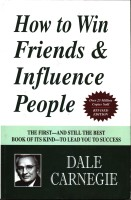 How to Win Friends & Influence People - The First and Still the Best Book of Its kind on Self-Help(English, Undefined, Carnegie Dale)