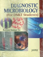 Diagnostic Microbiology(English, Paperback, De Ranjan Kumar)
