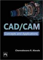 CAD/CAM(English, Paperback, Alavala Chennakesava R.)