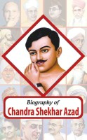 Biography of Chandra Shekhar Azad(English, Undefined, unknown)