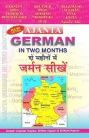 Ajanta German in Two Months - Learn German in Two Months(English, Undefined, Kapoor Dinesh Chander)
