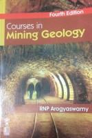 Courses in Mining Geology(English, Paperback, Arogyaswamy R.N.P.)