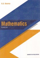 Mathematics for Class 11 by R D Sharma (2019-2020 Session)�(English, Paperback, Sharma R.D.)