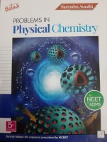 Problems in Physical Chemistry for Neet & Aiims(English, Paperback, Awasthi Narander)