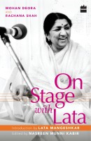 On Stage with Lata(English, Paperback, Mohan Deora)