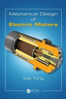 Mechanical Design of Electric Motors(English, Hardcover, Tong Wei)