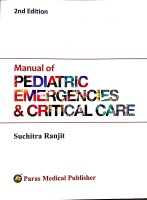 Manual of Pediatric Emergencies and Critical Care(English, Undefined, Ranjit)