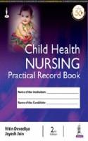 Child Health Nursing Practical Record Book(English, Hardcover, Devadiya Nitin)