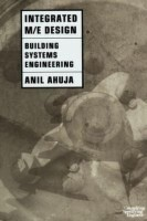 Integrated M/E Design(English, Paperback, Ahuja Anil)