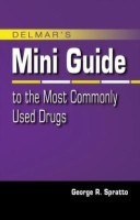 Mini Guide To The Most Commonly Used Drugs(English, Spiral bound, Spratto George)