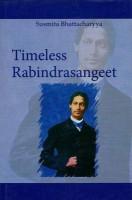Timeless Rabindra Sangeet(English, Hardcover, Bhattacharyya Susmita)
