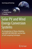 Solar PV and Wind Energy Conversion Systems(English, Paperback, Sumathi S.)
