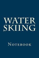 Water Skiing(English, Paperback, Wild Pages Press)