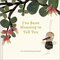 I've Been Meaning to Tell You(English, Hardcover, Clark M H)