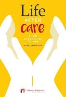 Life After Care(English, Paperback, Edwards Mark)