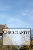 Christianity(English, Paperback, Wild Pages Press)