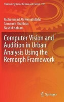 Computer Vision and Audition in Urban Analysis Using the Remorph Framework(English, Hardcover, Nematollahi Mohammad Ali)