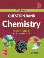Topicwise Question Bank in Chemistry for NEET (NTA) Examination - Based on NCERT Class XI, Volume I(English, Paperback, MHE)