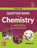 Topicwise Question Bank in Chemistry for NEET (NTA) Examination - Based on NCERT Class XII, Volume II(English, Paperback, MHE)