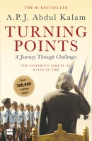 Turning Points : A Journey Through Challanges(English, Paperback, A P J Abdul Kalam)
