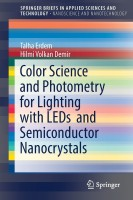 Color Science and Photometry for Lighting with LEDs and Semiconductor Nanocrystals(English, Paperback, Erdem Talha)