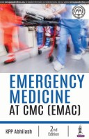 Emergency Medicine: Best Practices at CMC (EMAC)(English, Paperback, Abhilash KPP)