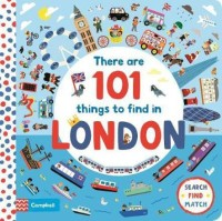 There Are 101 Things to Find in London(English, Board book, Books Campbell)