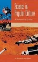 Science in Popular Culture(English, Hardcover, Van Riper A. Bowdoin)