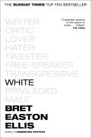 White(English, Paperback, Easton Ellis Bret)
