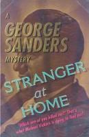 Stranger at Home(English, Paperback, Sanders George)