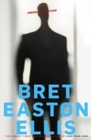 American Psycho(English, Paperback, Ellis Bret Easton)