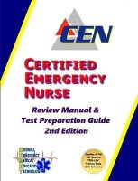 Certified Emergency Nurse Review Manual & Test Preparation Guide 2nd Edition(English, Paperback, Boswell Mark)