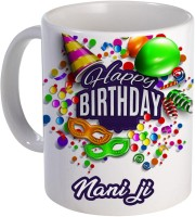 COLOR YARD best happy birthday Nani ji with birthday gift design on Ceramic Mug(320 ml)