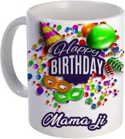 COLOR YARD best happy birthday Mama ji with birthday gift design on Ceramic Mug(320 ml)