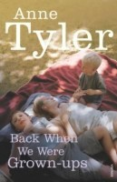 Back When We Were Grown-ups(English, Paperback, Tyler Anne)