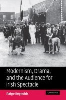 Modernism, Drama, and the Audience for Irish Spectacle(English, Paperback, Reynolds Paige)