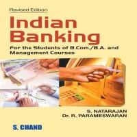 SChand Publications Indian Banking by S.Natarajan, Dr. R.Parameswaran Higher Education(Voucher)