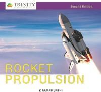 Laxmi Publications Rocket Propulsion by K Ramamurthi Higher Education(Voucher)